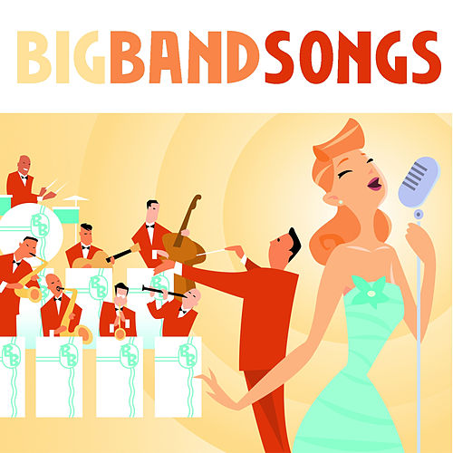 Big Band Songs von Various Artists