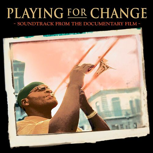 Playing For Change de Various Artists