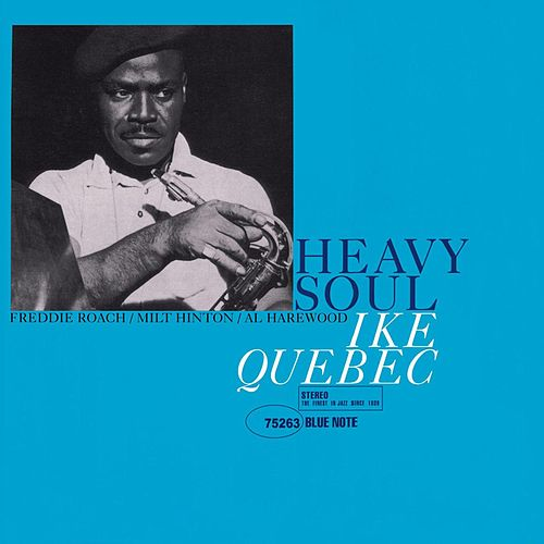 Heavy Soul by Ike Quebec