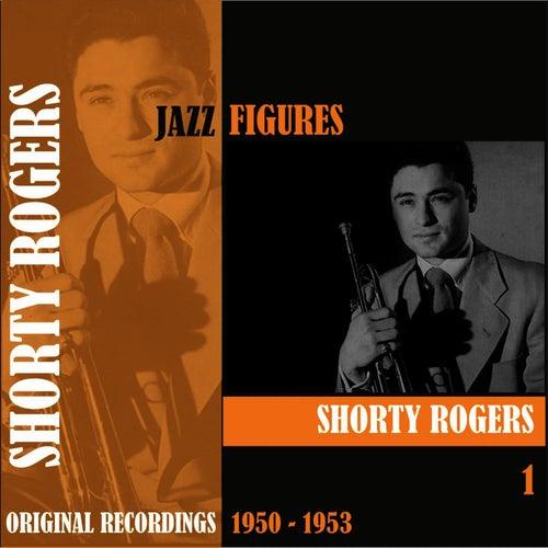 Jazz Figures / Shorty Rogers (1950 - 1953), Volume 1 de Shorty Rogers