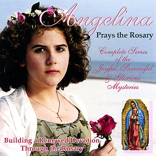 Angelina Prays the Rosary de Angelina