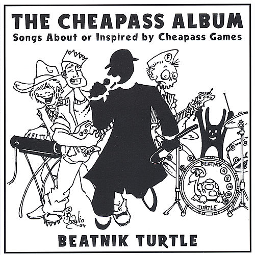 The Cheapass Album by Beatnik Turtle