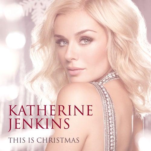 This Is Christmas von Katherine Jenkins