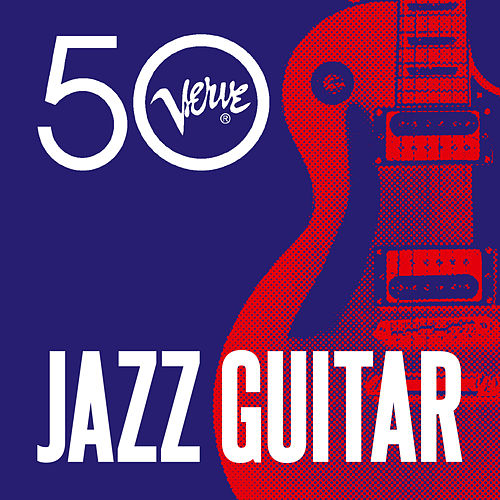 Jazz Guitar - Verve 50 de Various Artists
