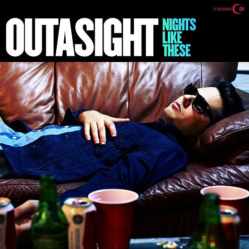 Nights Like These de Outasight