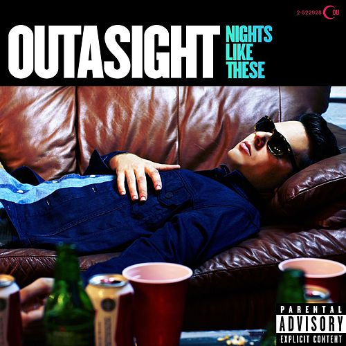 Nights Like These von Outasight