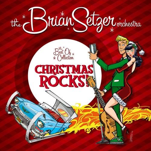 Christmas Rocks: The Best Of Collection de Brian Setzer