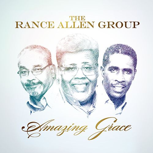Amazing Grace von Rance Allen Group