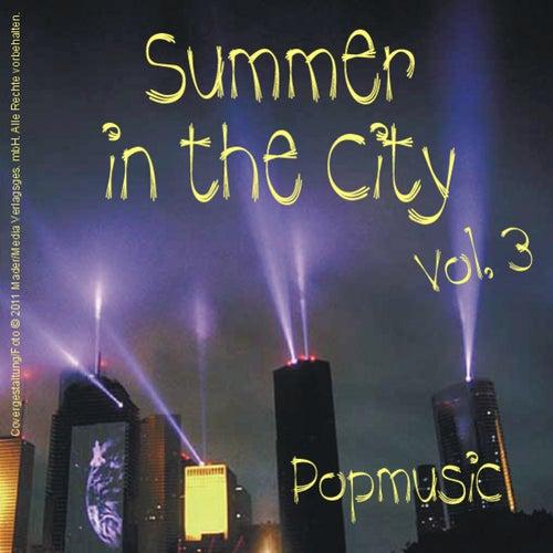 Summer in the City - Popmusic, Vol.3 von Various Artists