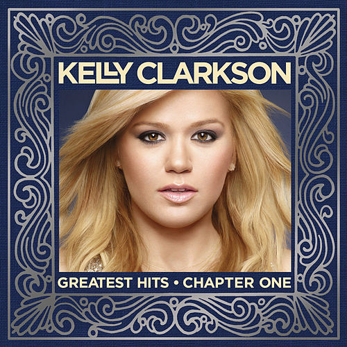 Greatest Hits - Chapter One de Kelly Clarkson