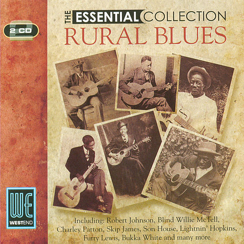 Rural Blues: The Essential Collection (Digitally Remastered) de Various Artists