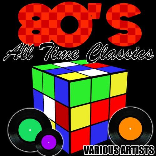 80's All Time Classics de Various Artists