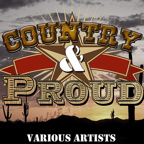 Country & Proud von Various Artists