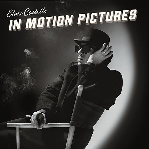 In Motion Pictures by Elvis Costello