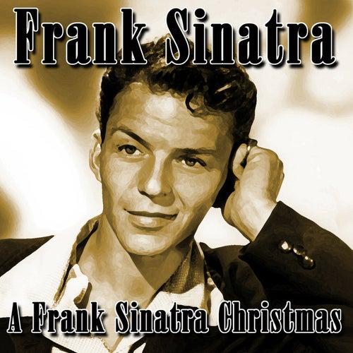 Frank Sinatra Christmas.A Frank Sinatra Christmas By Frank Sinatra Napster