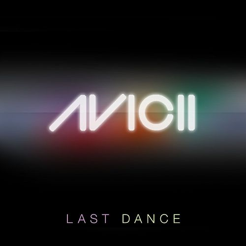 Last Dance (Remixes) de Avicii