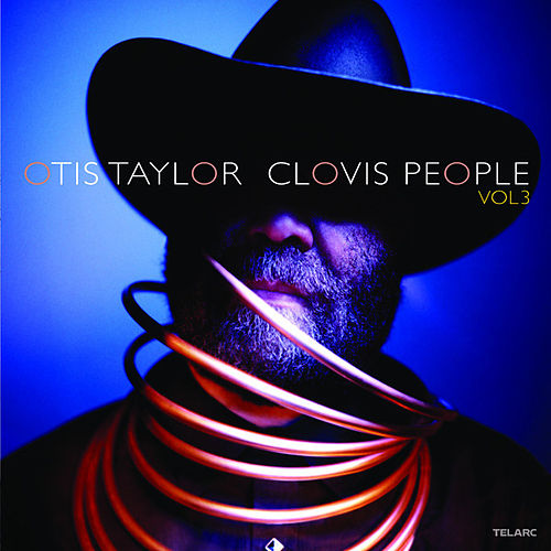 Clovis People, Vol. 3 de Otis Taylor