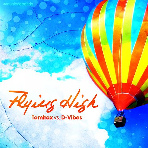 Flying High von Tom Trax