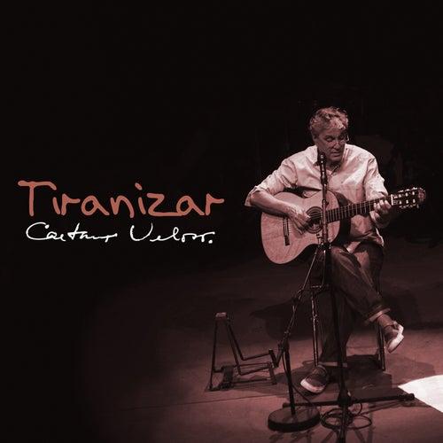 Tiranizar de Caetano Veloso