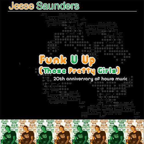 20th Anniversary Of House Music Vol. 2: Funk U Up (those Pretty by Jesse Saunders