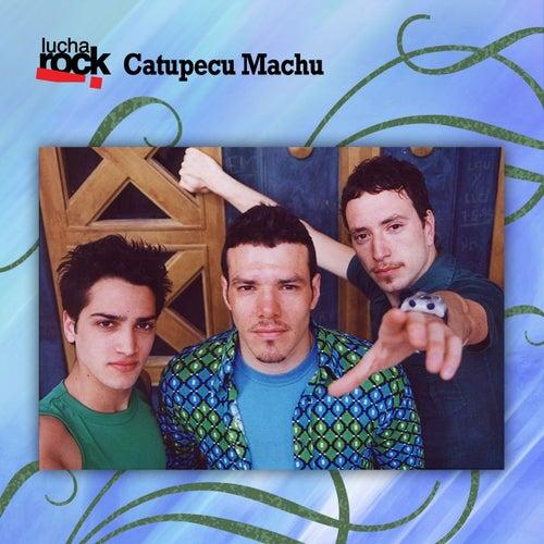 Lucha Rock by Catupecu Machu