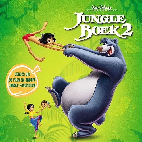 The Jungle Book 2 Original Soundtrack (Dutch Version) di Various Artists