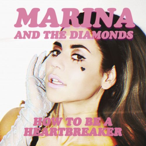 How to Be a Heartbreaker de MARINA