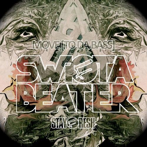 Move [To Da Bass] de Swifta Beater