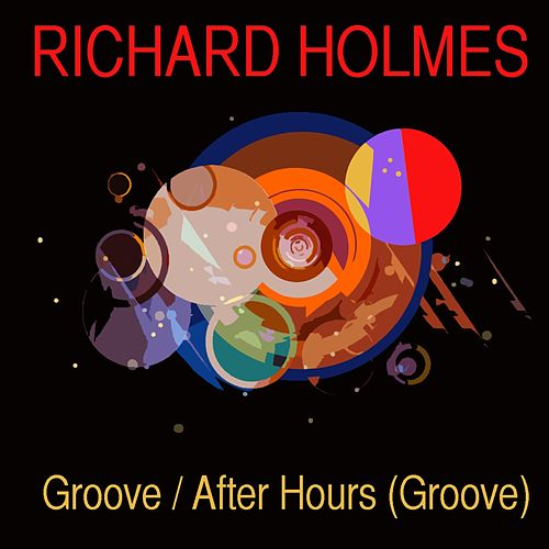 Groove / After Hours de Richard Groove Holmes