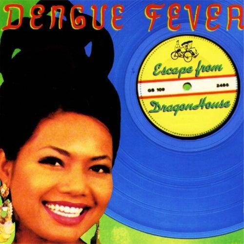 Escape From Dragon House (Deluxe Edition) de Dengue Fever