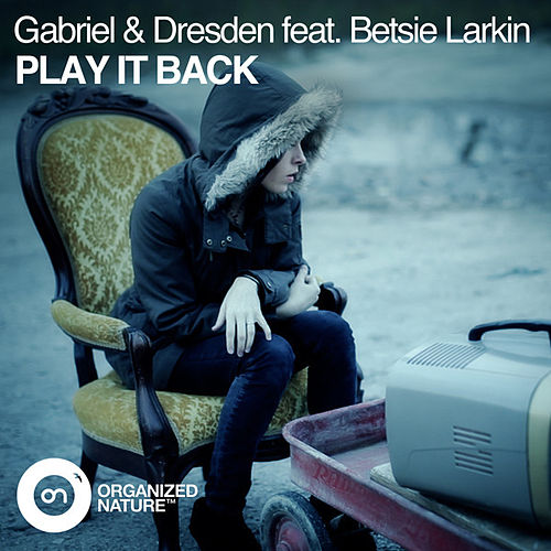 Play It Back de Gabriel & Dresden