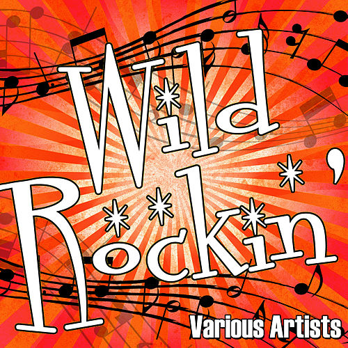 Wild Rockin' de Various Artists
