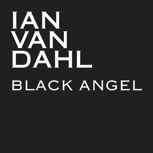 Black Angel von Ian Van Dahl