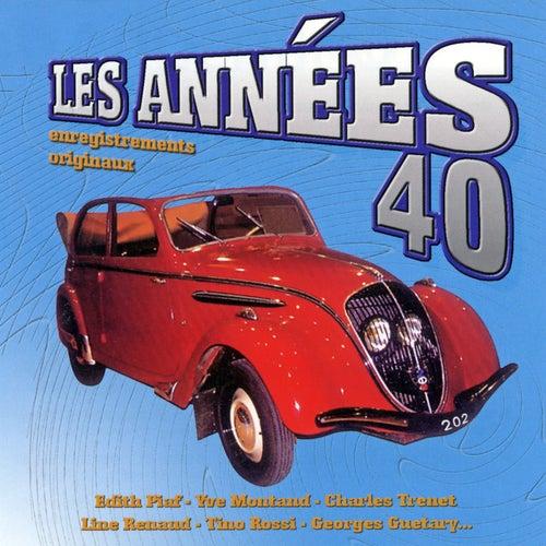 Les Années 40 (Enregistrements Originaux) de Various Artists