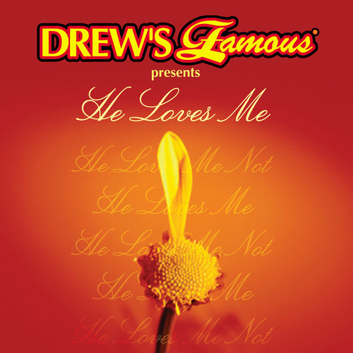 Drew's Famous He Loves Me de The Hit Crew