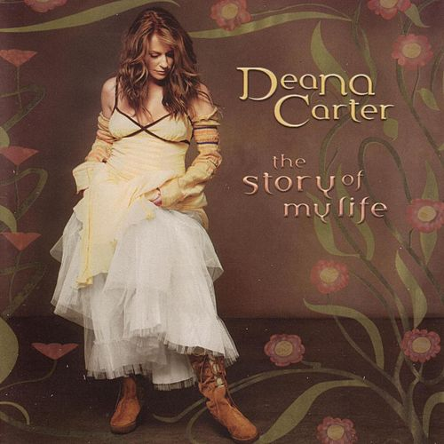 The Story Of My Life de Deana Carter