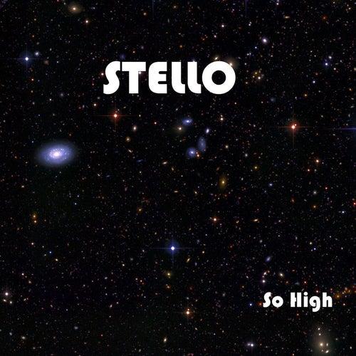 So High von Stello