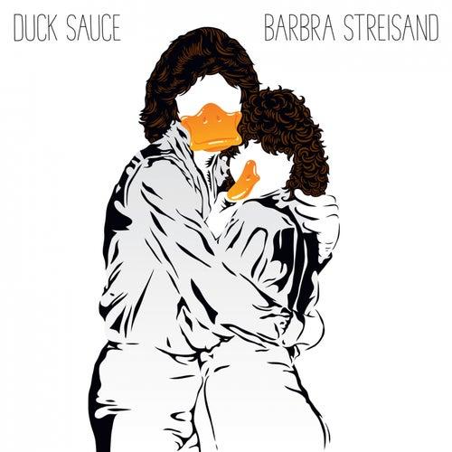 Barbra Streisand de Duck Sauce