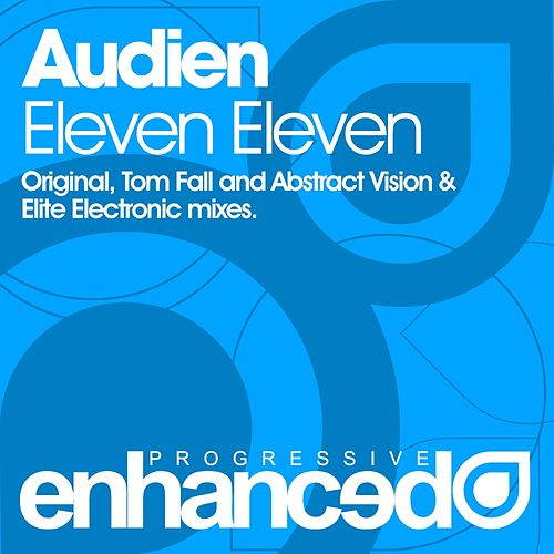 Eleven Eleven by Audien