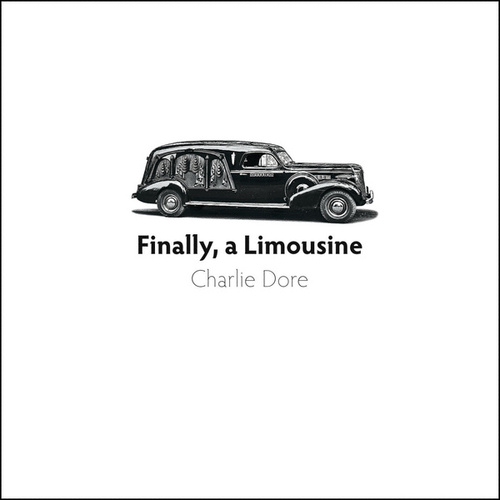 Finally, a Limousine by Charlie Dore