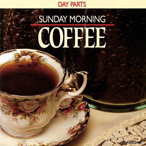 Day Parts - Sunday Morning Coffee de Various Artists