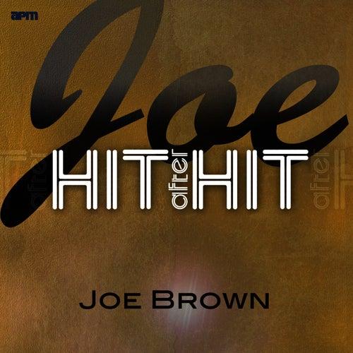 Joe - Hit After Hit de Joe Brown & The Bruvvers