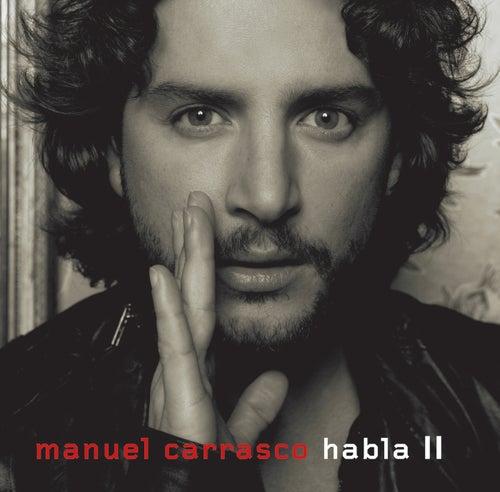 Habla II de Manuel Carrasco