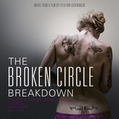 The Broken Circle Breakdown (Original Motion Picture Soundtrack) de The Broken Circle Breakdown Bluegrass Band