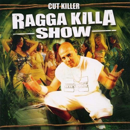 Ragga Killa Show de Dj Cut Killer