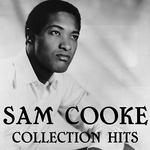Sam Cooke Collection Hits de Sam Cooke