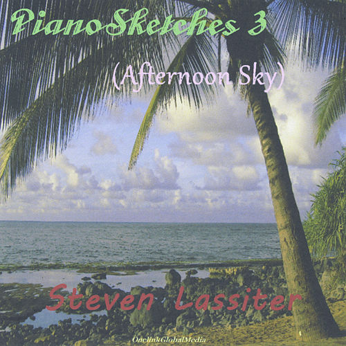 Pianosketches 3 (Afternoon Sky) by Steven Lassiter