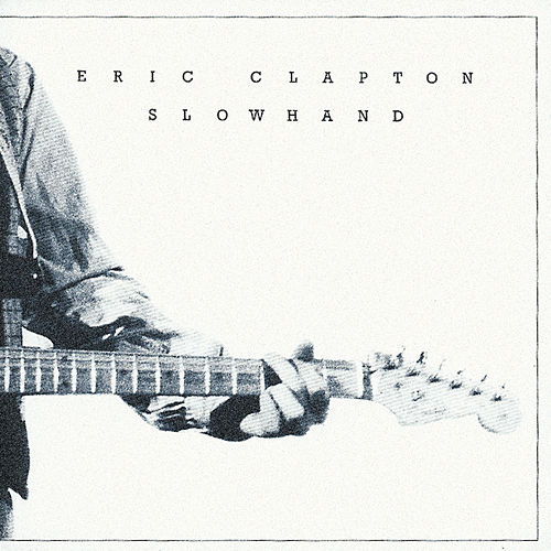 Slowhand 35th Anniversary de Eric Clapton
