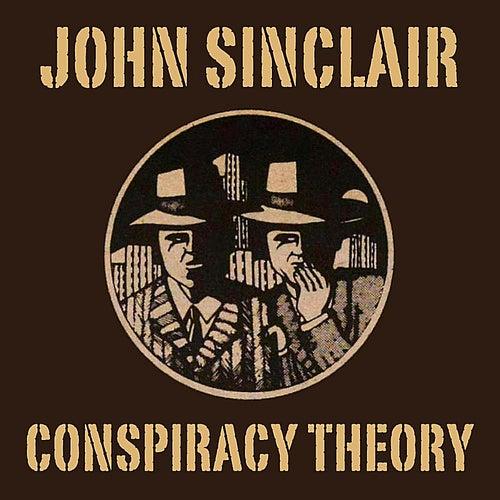 Conspiracy Theory von John Sinclair