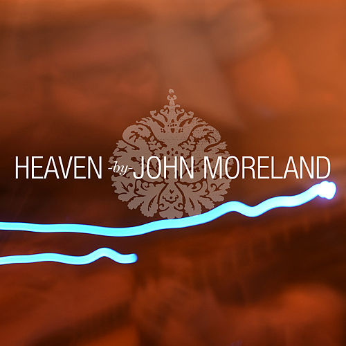 Heaven - Music from the TV show Sons Of Anarchy by John Moreland
